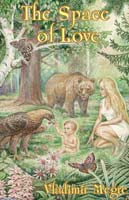 The Space of Love. English translation. Book 3 of The Ringing Cedars Series